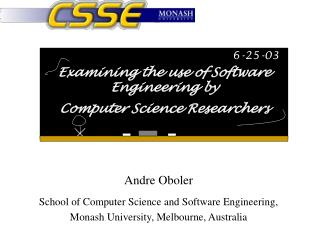 Examining the use of Software Engineering by  Computer Science Researchers