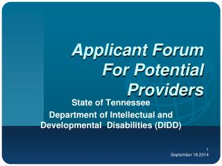Applicant Forum For Potential Providers