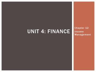 Unit 4: finance