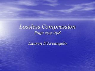 Lossless Compression Page 294-298