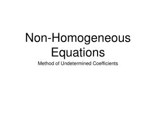 Non-Homogeneous Equations