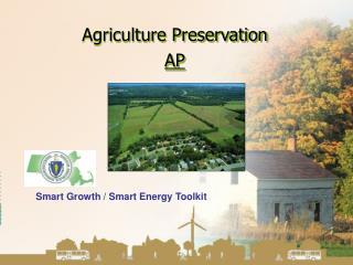 Agriculture Preservation  AP