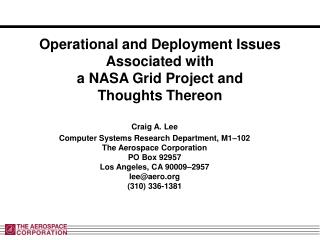 Operational and Deployment Issues Associated with a NASA Grid Project and Thoughts Thereon