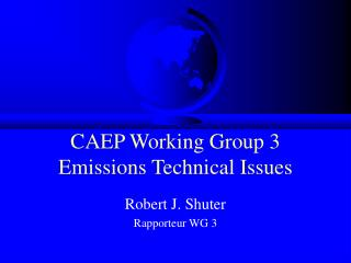 CAEP Working Group 3 Emissions Technical Issues