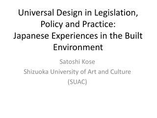 Satoshi Kose Shizuoka University of Art and Culture (SUAC)