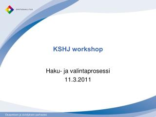 KSHJ workshop