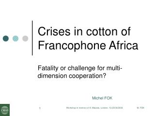 Crises in cotton of Francophone Africa