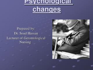 Psychological changes