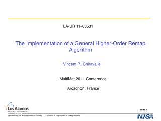 The Implementation of a General Higher-Order Remap Algorithm