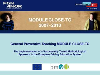 Ge neral Preventive Teaching MODULE CLOSE-TO