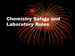 Chemistry Safety and Laboratory Rules