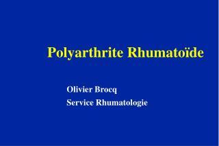 Polyarthrite Rhumatoïde Olivier Brocq Service Rhumatologie
