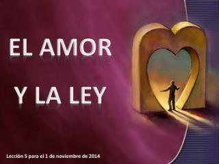 EL AMOR Y LA LEY
