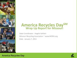America Recycles Day SM Wrap Up Report for Missouri