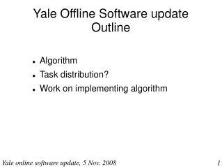 Yale Offline Software update Outline