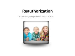 Reauthorization