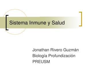 Sistema Inmune y Salud