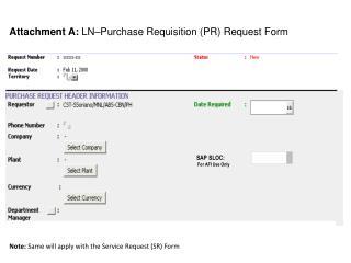 Attachment A:  LN–Purchase Requisition (PR) Request Form