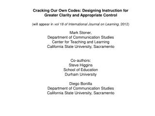Cracking Our Own Codes: Designing Instruction for Greater Clarity and Appropriate Control