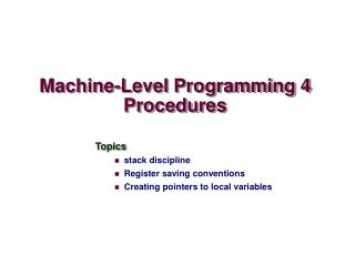 Machine-Level Programming 4 Procedures