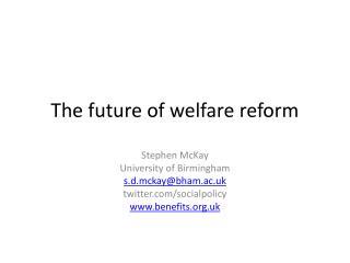 The future of welfare reform