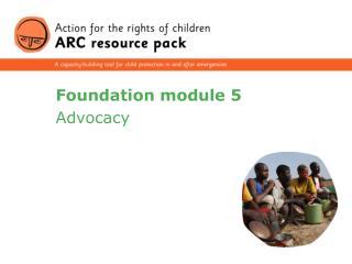 Foundation module 5
