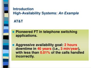 Introduction High-Availability Systems:  An Example
