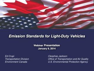Emission Standards for Light-Duty Vehicles Webinar Presentation  January 9, 2014
