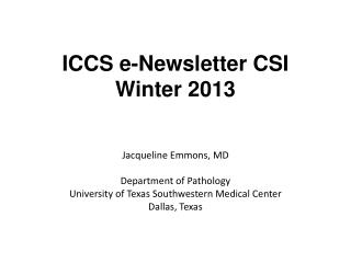 ICCS  e -Newsletter CSI Winter 2013