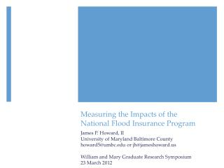 Measuring the Impacts of the  National Flood Insurance Program