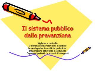 Il sistema pubblico della prevenzione