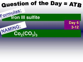 Question of the Day = ATB