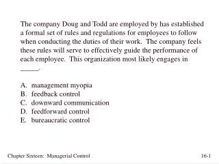 Chapter Sixteen:  Managerial Control