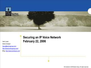 Securing an IP Voice Network February 22, 2006