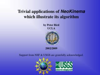 Trivial applications of  NeoKinema which illustrate its algorithm by Peter Bird UCLA 2002/2009