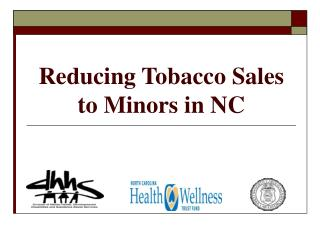 Reducing Tobacco Sales to Minors in NC