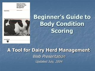 Beginner's Guide to Body Condition Scoring