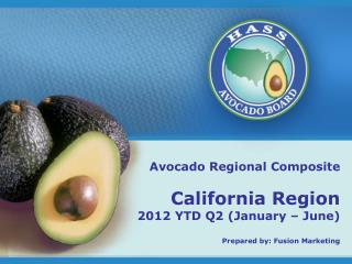 Avocado Regional Composite California Region 2012 YTD Q2 (January – June)