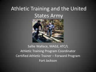Athletic Training and the United States Army