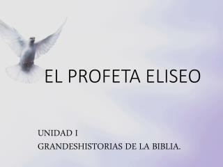 EL PROFETA ELISEO