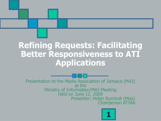 Refining Requests: Facilitating Better Responsiveness to ATI Applications