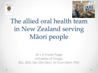 The  allied oral health team in New Zealand serving Māori people