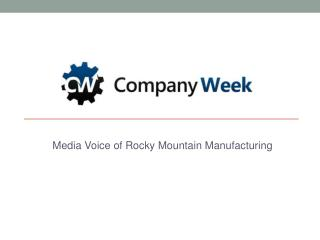 Media Voice of Rocky Mountain Manufacturing