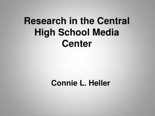 Research in the Central High School Media Center