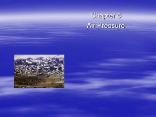 Chapter 5 Air Pressure