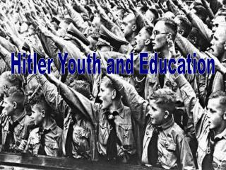 Hitler Youth and Education