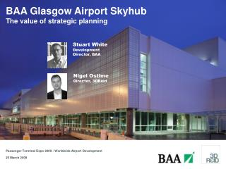 BAA Glasgow Airport Skyhub The value of strategic planning