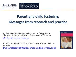 Parent-and-child fostering: Messages from research and practice
