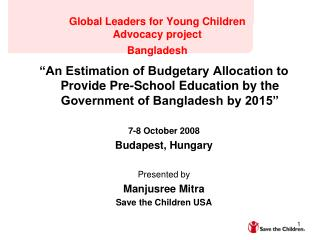 Global Leaders for Young Children  Advocacy project Bangladesh