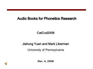 Audio Books for Phonetics Research
